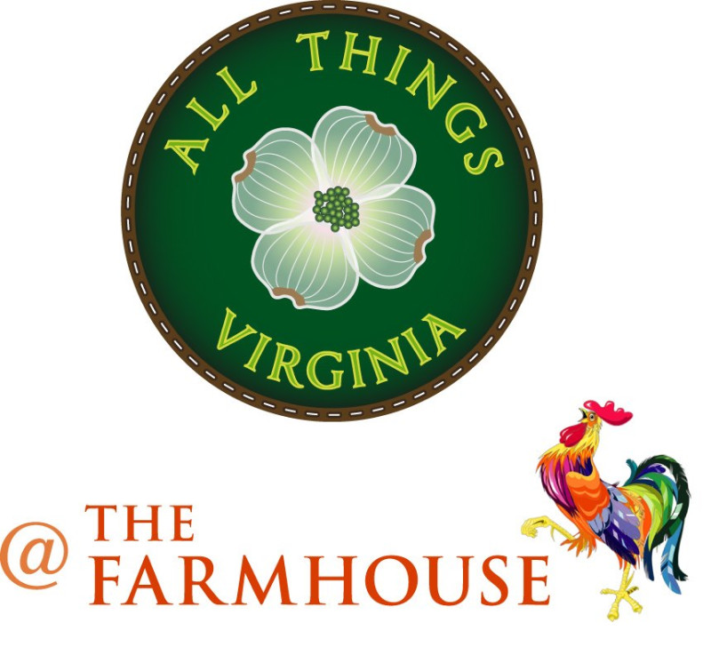 All Things Virginia at the Farmhouse